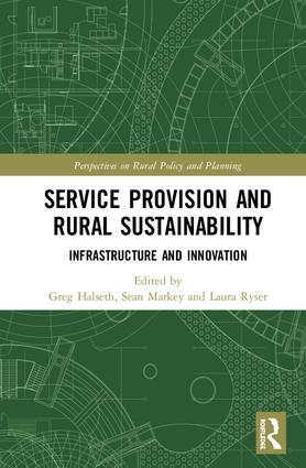 Service Provision and Rural Sustainability: Infrastructure and Innovation book cover