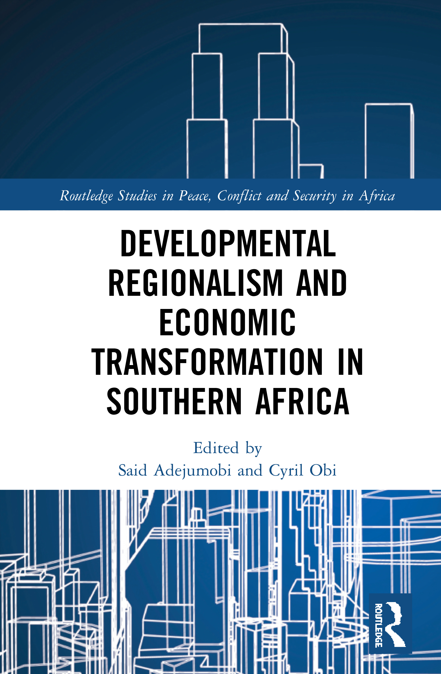 Developmental Regionalism and Economic Transformation in Southern Africa book cover