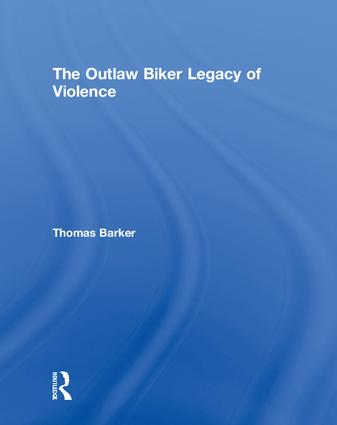 The Outlaw Biker Legacy of Violence book cover