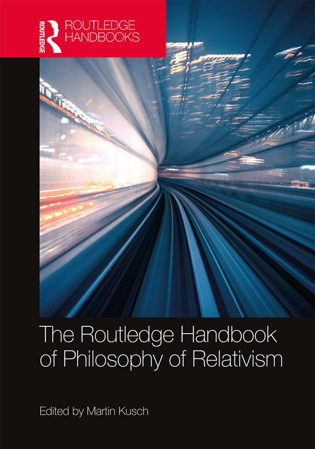 The Routledge Handbook of Philosophy of Relativism book cover