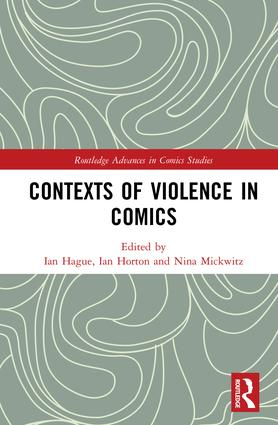 Contexts of Violence in Comics: 1st Edition (Hardback) book cover