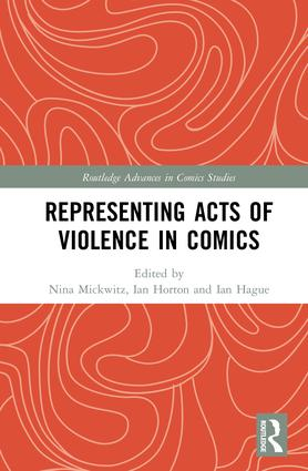 Representing Acts of Violence in Comics: 1st Edition (Hardback) book cover