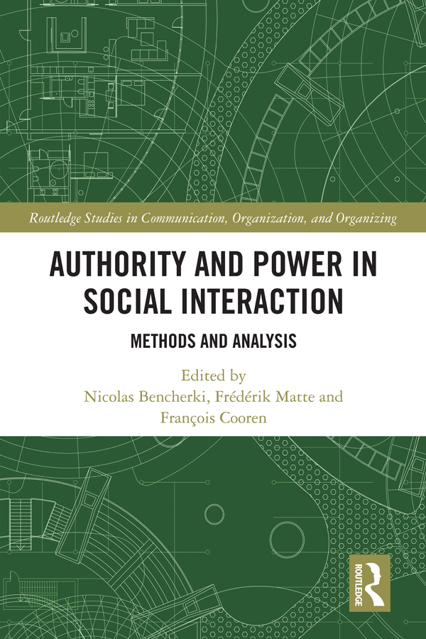Authority and Power in Social Interaction: Methods and Analysis book cover