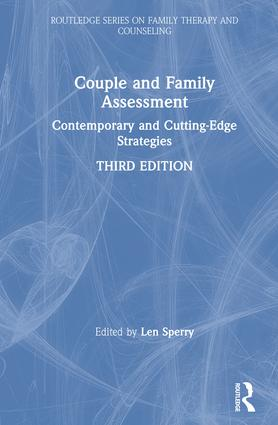 Couple and Family Assessment: Contemporary and Cutting‐Edge Strategies, 3rd Edition (Hardback) book cover