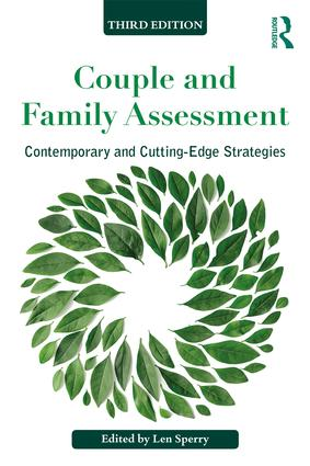 Couple and Family Assessment: Contemporary and Cutting‐Edge Strategies, 3rd Edition (Paperback) book cover