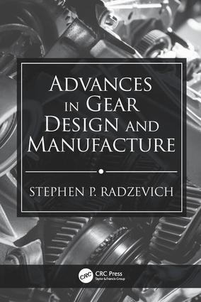 Advances in Gear Design and Manufacture: 1st Edition (Hardback) book cover