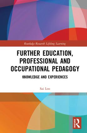 Further Education, Professional and Occupational Pedagogy: Knowledge and Experiences book cover