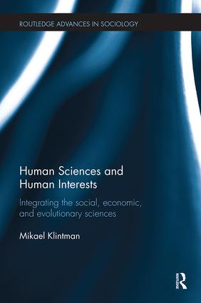 Human Sciences and Human Interests: Integrating the Social, Economic, and Evolutionary Sciences book cover