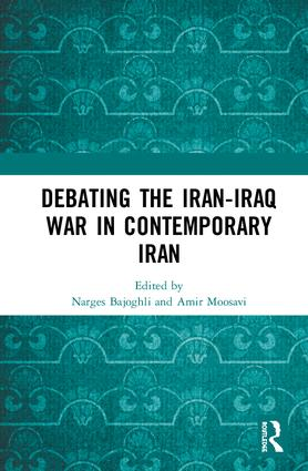 Debating the Iran-Iraq War in Contemporary Iran book cover
