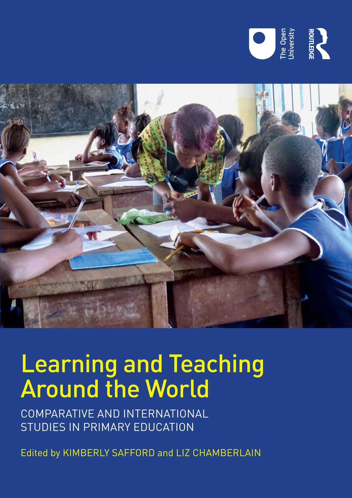 Learning and Teaching Around the World: Comparative and International Studies in Primary Education, 1st Edition (Paperback) book cover