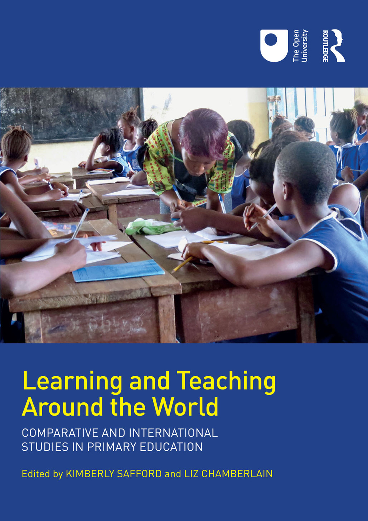 Learning and Teaching Around the World: Comparative and International Studies in Primary Education book cover