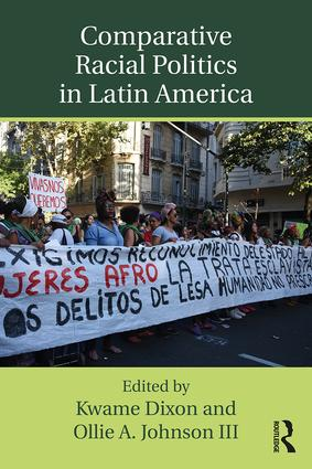Comparative Racial Politics in Latin America: 1st Edition (Paperback) book cover