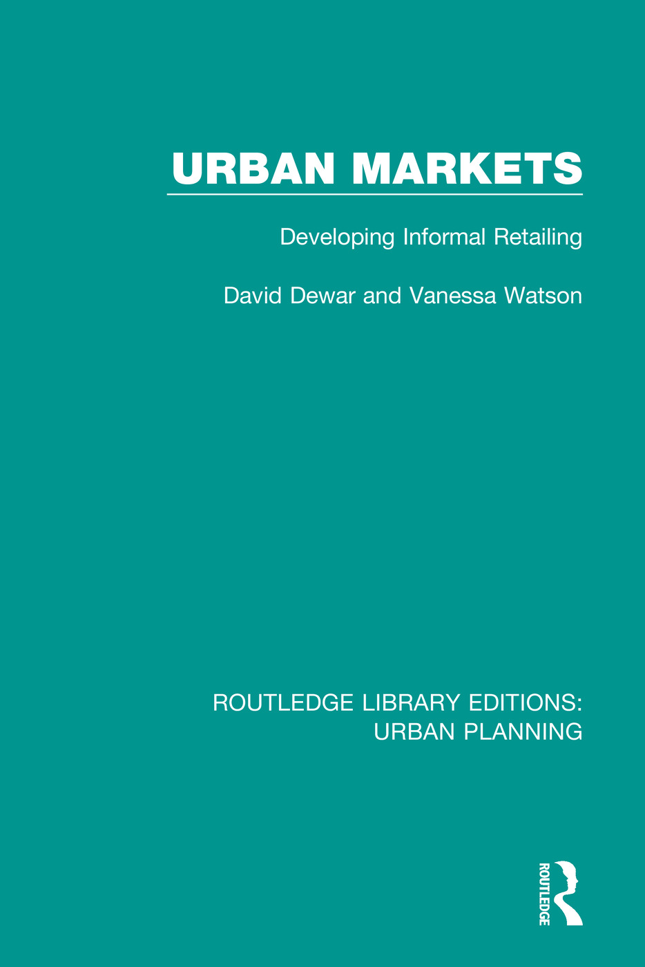 Urban Markets: Developing Informal Retailing book cover
