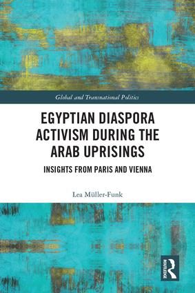 Egyptian Diaspora Activism During the Arab Uprisings: Insights from Paris and Vienna book cover