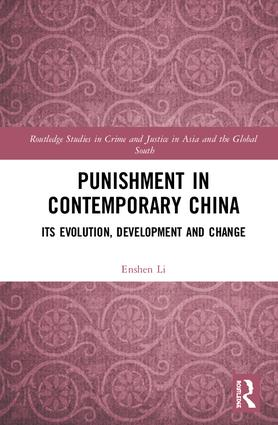 Punishment in Contemporary China: Its Evolution, Development and Change book cover