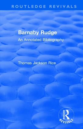 Routledge Revivals: Barnaby Rudge (1987 ): An Annotated Bibliography book cover