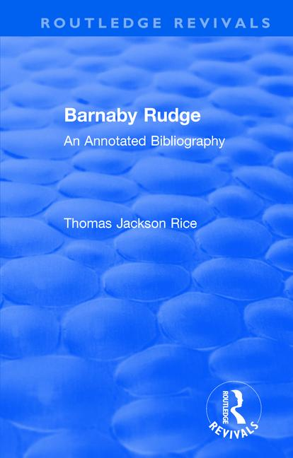 Routledge Revivals: Barnaby Rudge (1987 ): An Annoted Bibliography book cover