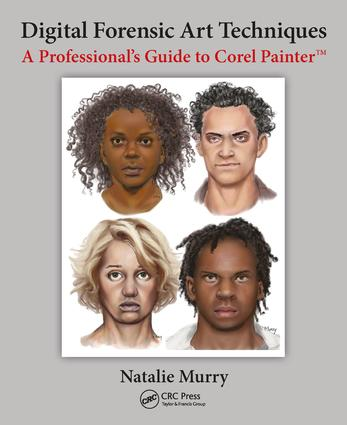 Digital Forensic Art Techniques: A Professional's Guide to Corel Painter, 1st Edition (Paperback) book cover