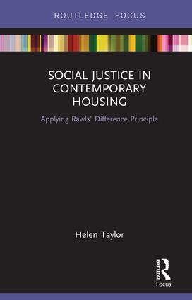 Social Justice in Contemporary Housing: Applying Rawls' Difference Principle book cover