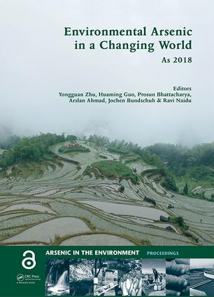 Environmental Arsenic in a Changing World: Proceedings of the 7th International Congress and Exhibition on Arsenic in the Environment (AS 2018), July 1-6, 2018, Beijing, P.R. China, 1st Edition (Hardback) book cover