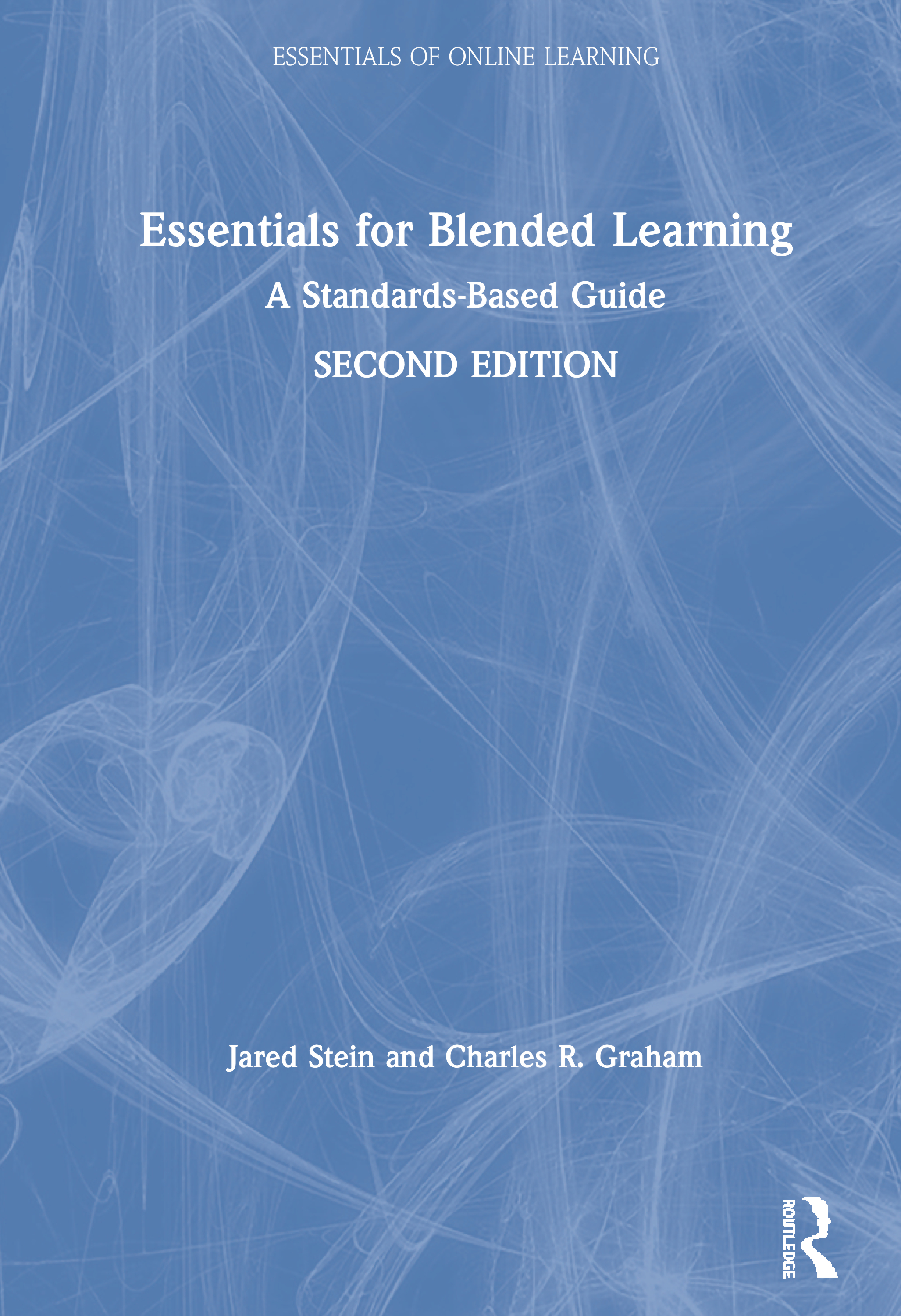 Essentials for Blended Learning, 2nd Edition: A Standards-Based Guide book cover