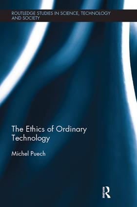 The Ethics of Ordinary Technology book cover