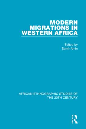 Modern Migrations in Western Africa: 1st Edition (Hardback) book cover