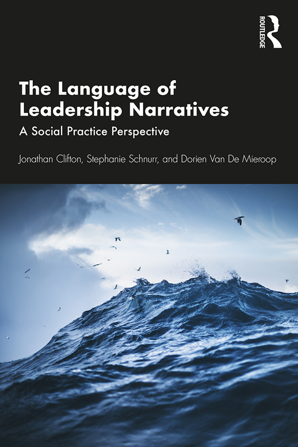The Language of Leadership Narratives: A Social Practice Perspective book cover