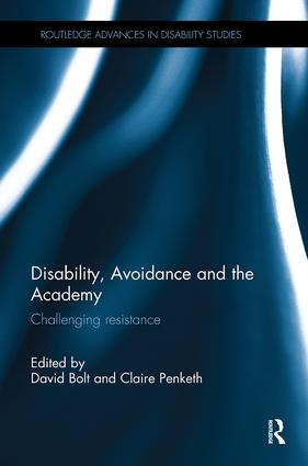Disability, Avoidance and the Academy: Challenging Resistance book cover