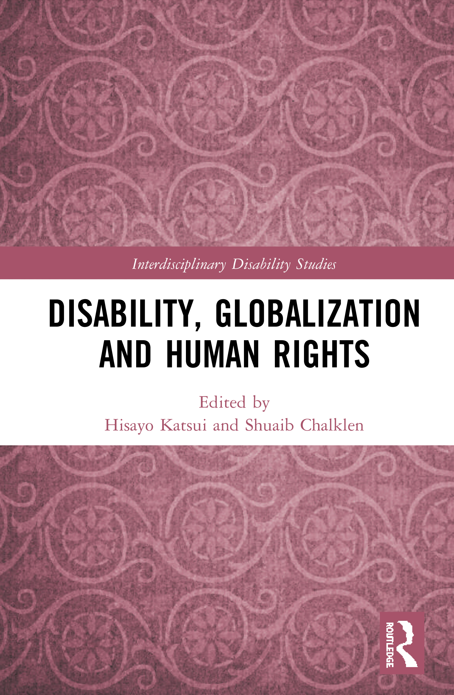 Disability, Globalization and Human Rights book cover