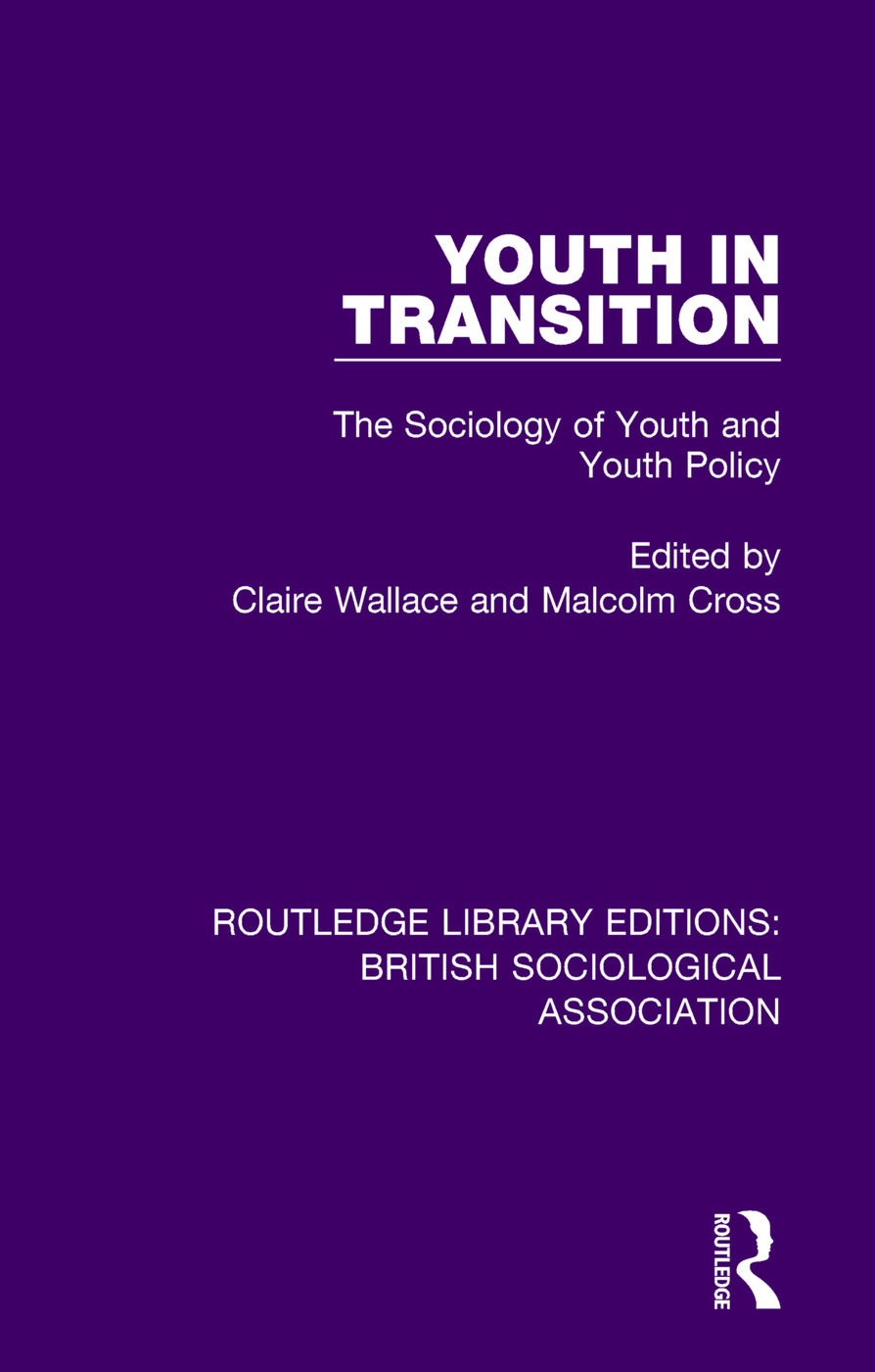 Youth in Transition: The Sociology of Youth and Youth Policy book cover