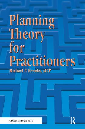 Planning Theory for Practitioners: 1st Edition (Paperback) book cover