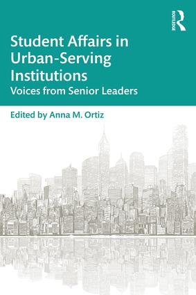 Student Affairs in Urban-Serving Institutions: Voices from Senior Leaders book cover