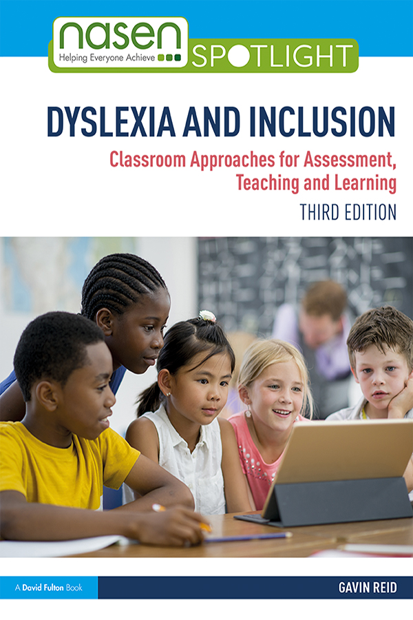 Dyslexia and Inclusion: Classroom Approaches for Assessment, Teaching and Learning book cover