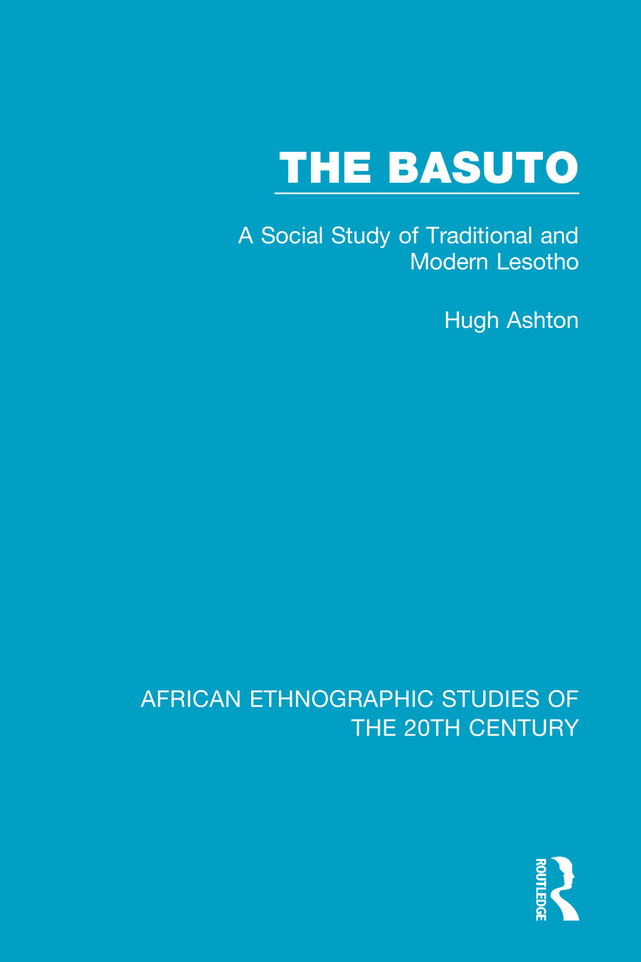 The Basuto: A Social Study of Traditional and Modern Lesotho book cover