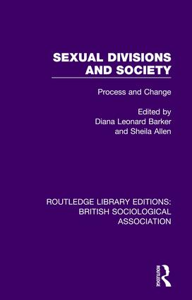 Sexual Divisions and Society: Process and Change book cover