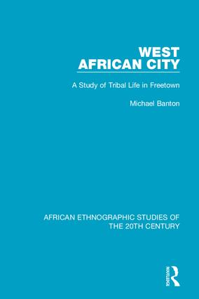 West African City: A Study of Tribal Life in Freetown book cover
