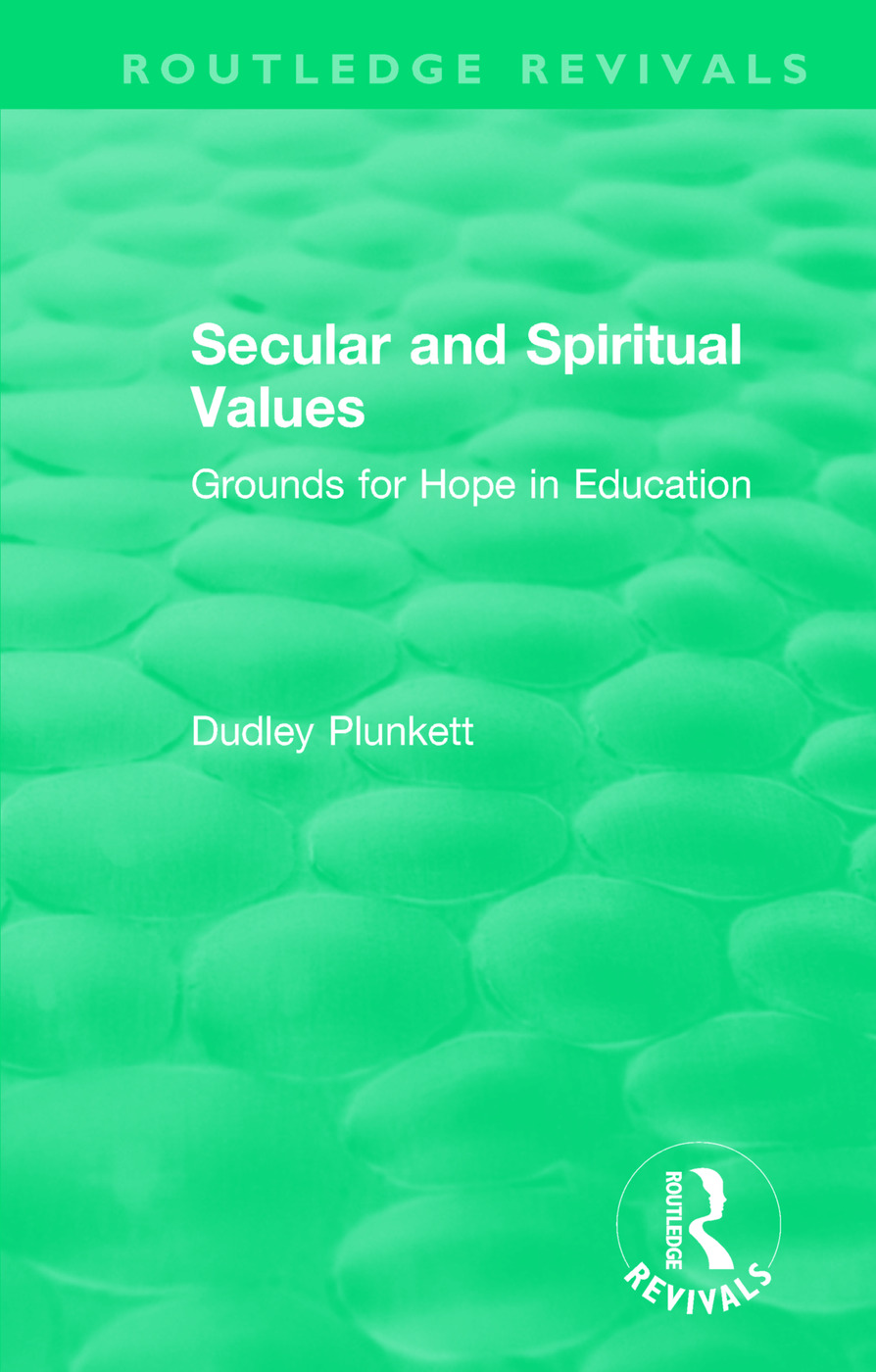 Secular and Spiritual Values: Grounds for Hope in Education book cover