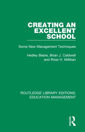 Creating an Excellent School: Some New Management Techniques, 1st Edition (Hardback) book cover