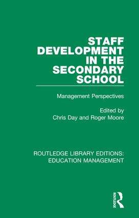 Staff Development in the Secondary School: Management Perspectives, 1st Edition (Hardback) book cover