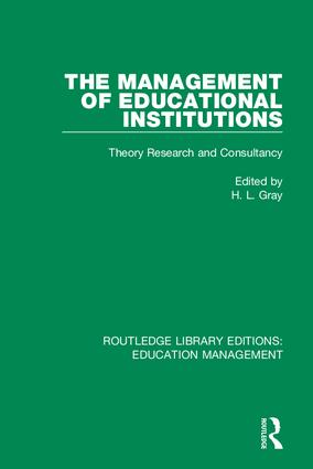 The Management of Educational Institutions: Theory, Research and Consultancy, 1st Edition (Hardback) book cover
