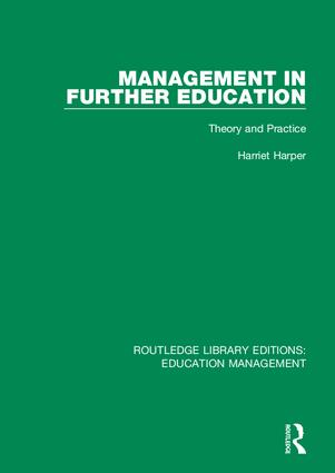 Management in Further Education: Theory and Practice, 1st Edition (Hardback) book cover