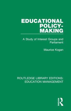 Educational Policy-making: A Study of Interest Groups and Parliament book cover