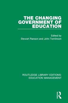 The Changing Government of Education: 1st Edition (Hardback) book cover