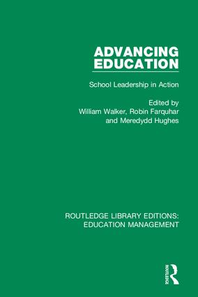 Advancing Education: School Leadership in Action, 1st Edition (Hardback) book cover