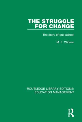 The Struggle for Change: The Story of One School, 1st Edition (Hardback) book cover