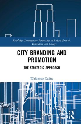 City Branding and Promotion: The Strategic Approach book cover