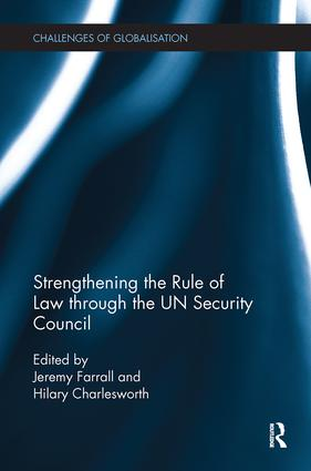 Strengthening the Rule of Law through the UN Security Council: 1st Edition (Paperback) book cover