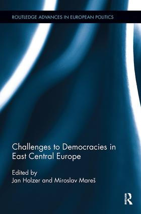 Challenges to Democracies in East Central Europe: 1st Edition (Paperback) book cover