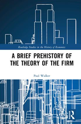 A Brief Prehistory of the Theory of the Firm book cover